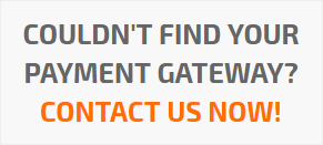 Couldn't Find Your Payment Gateway?